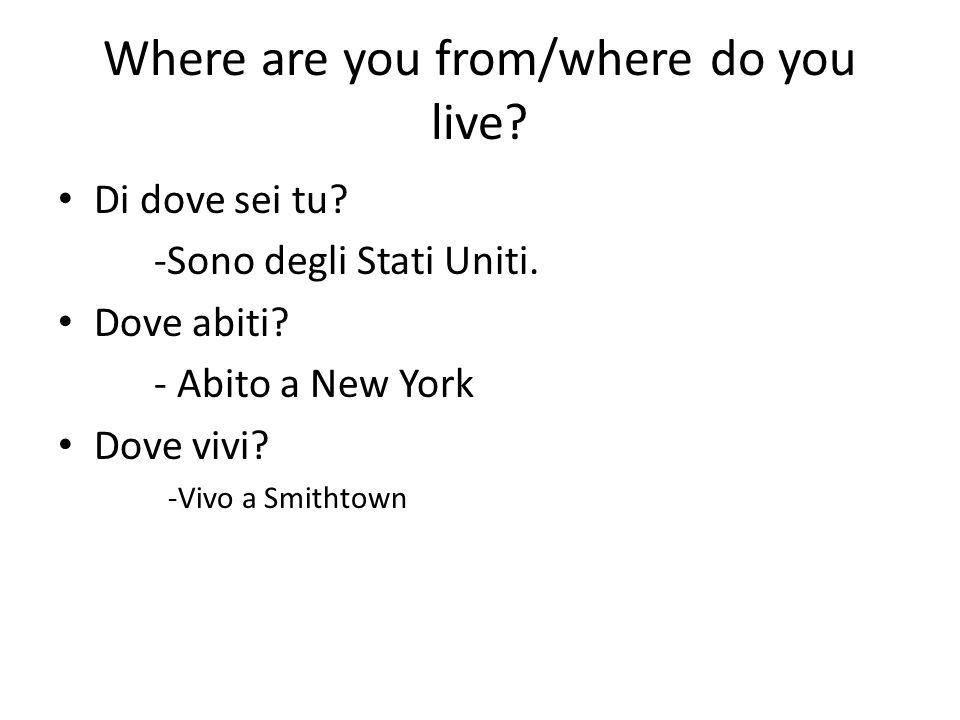 Where are you from/where do you live
