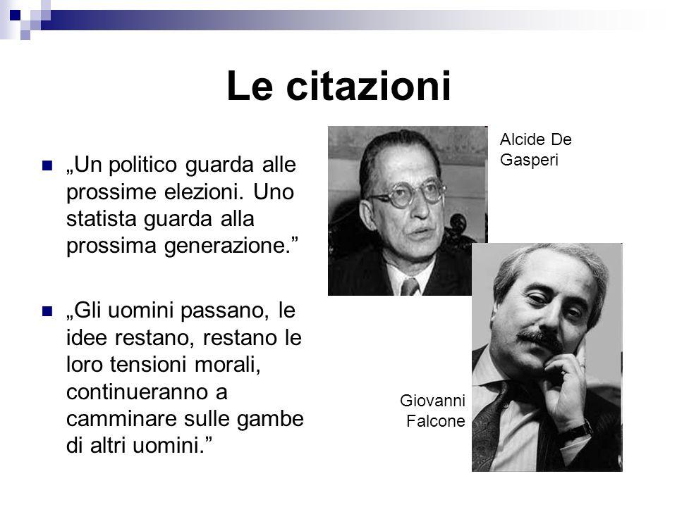 """Le citazioni Alcide De Gasperi. """"Un politico guarda alle prossime elezioni. Uno statista guarda alla prossima generazione."""