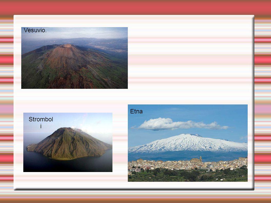 Vesuvio. Etna Stromboli