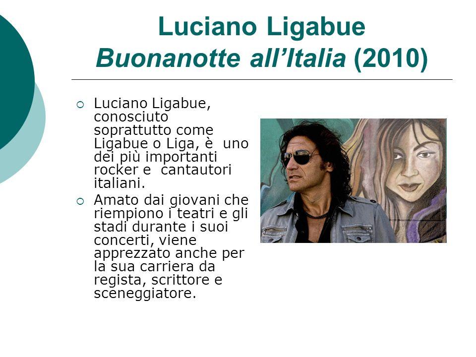 Luciano Ligabue Buonanotte all'Italia (2010)