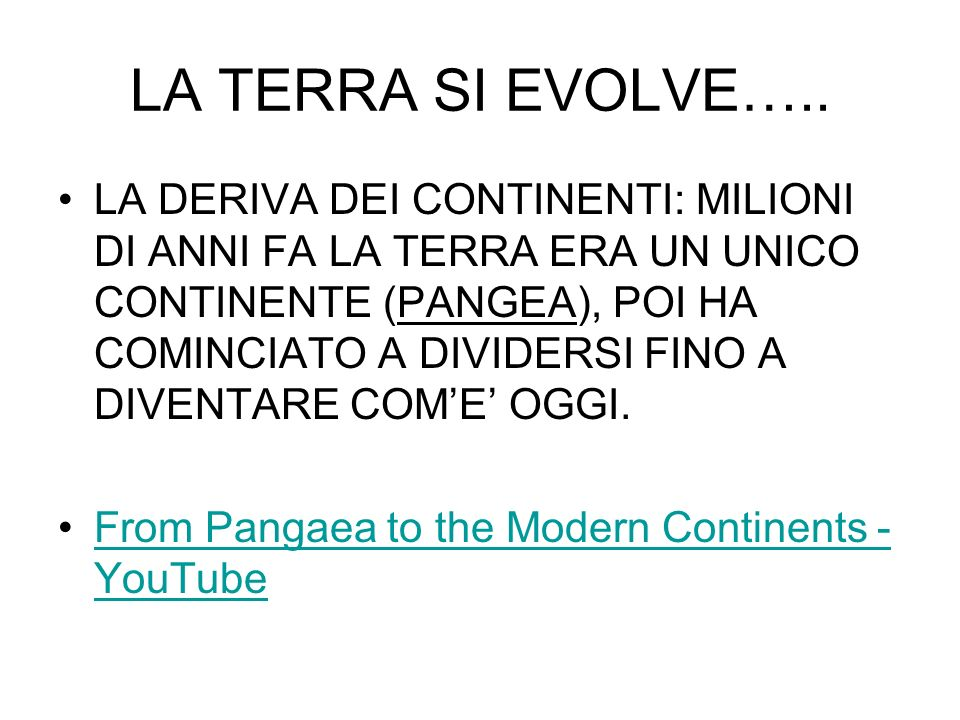 LA TERRA SI EVOLVE…..