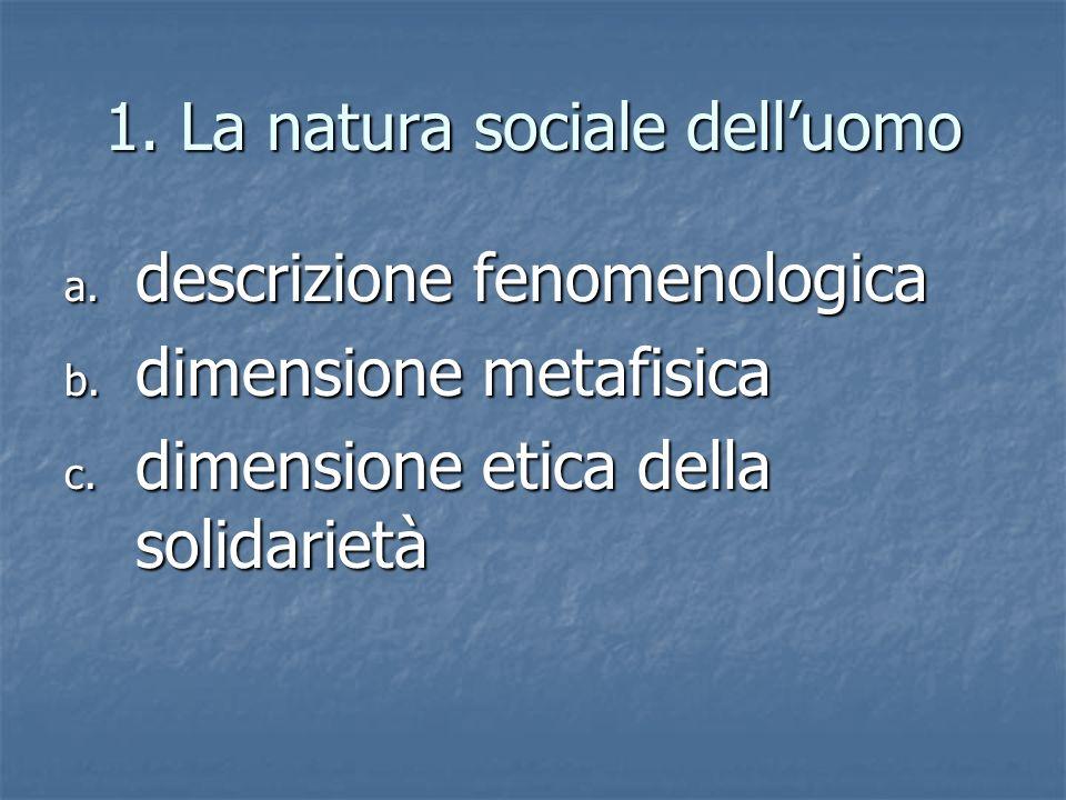 1. La natura sociale dell'uomo