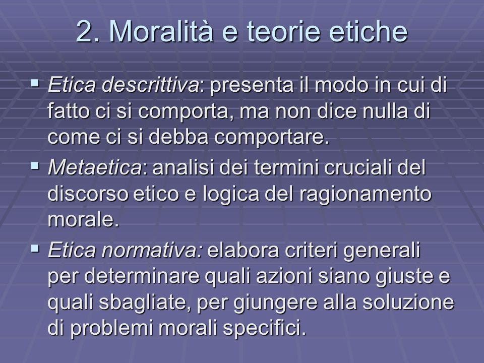 2. Moralità e teorie etiche