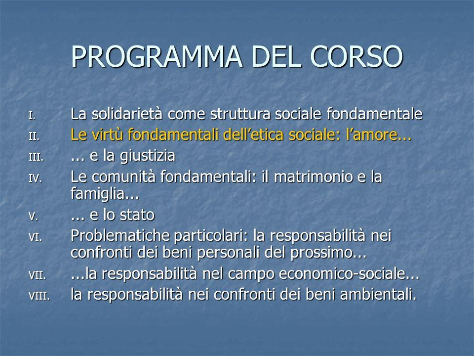 PROGRAMMA DEL CORSO La solidarietà come struttura sociale fondamentale