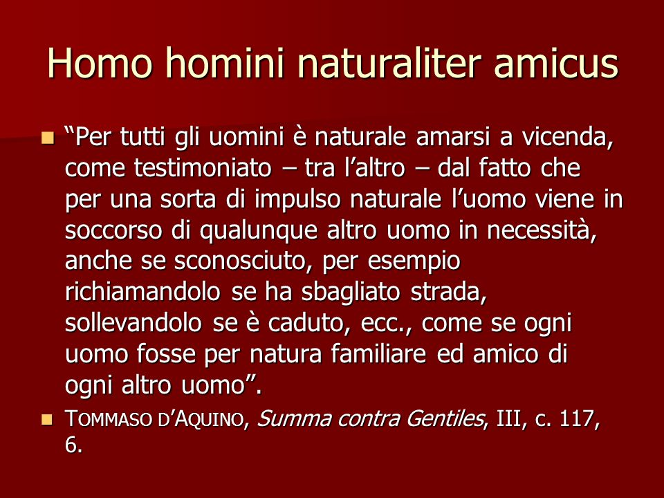 Homo homini naturaliter amicus
