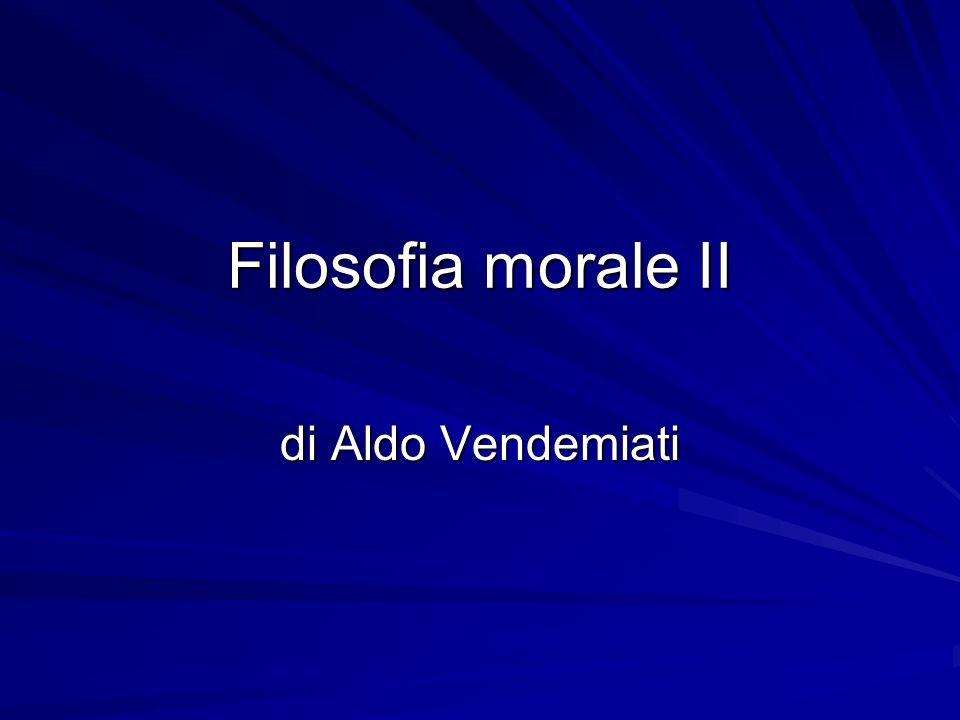 Filosofia morale II di Aldo Vendemiati
