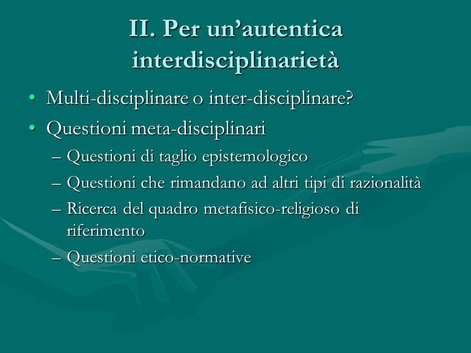 II. Per un'autentica interdisciplinarietà