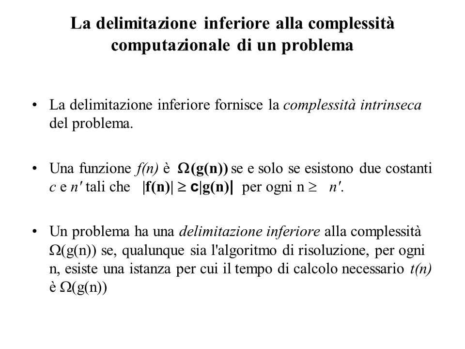 La delimitazione inferiore alla complessità computazionale di un problema