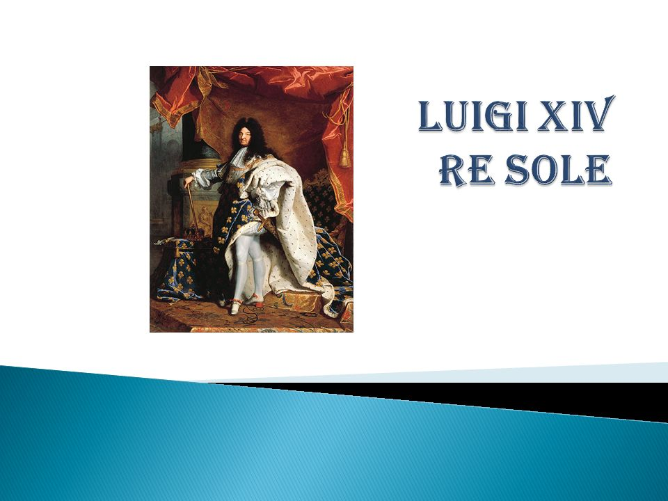 Luigi XIV Re Sole