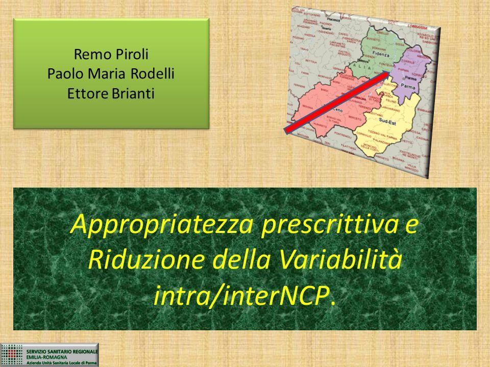 Remo Piroli Paolo Maria Rodelli. Ettore Brianti.