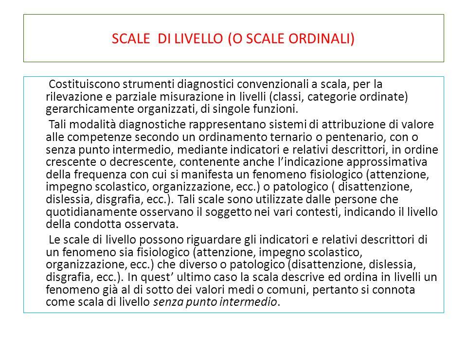SCALE DI LIVELLO (O SCALE ORDINALI)