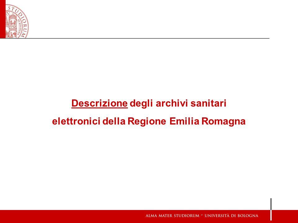 Descrizione degli archivi sanitari elettronici della Regione Emilia Romagna