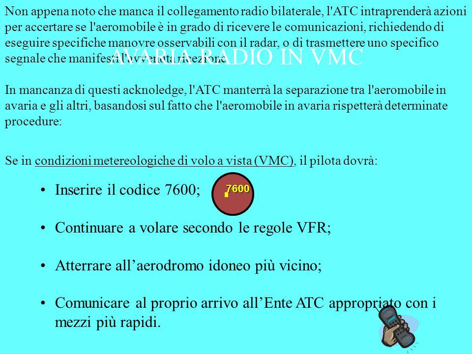 AVARIA RADIO IN VMC Inserire il codice 7600;