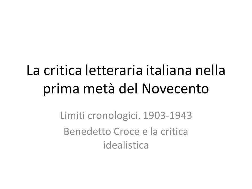 La critica letteraria italiana nella prima metà del Novecento