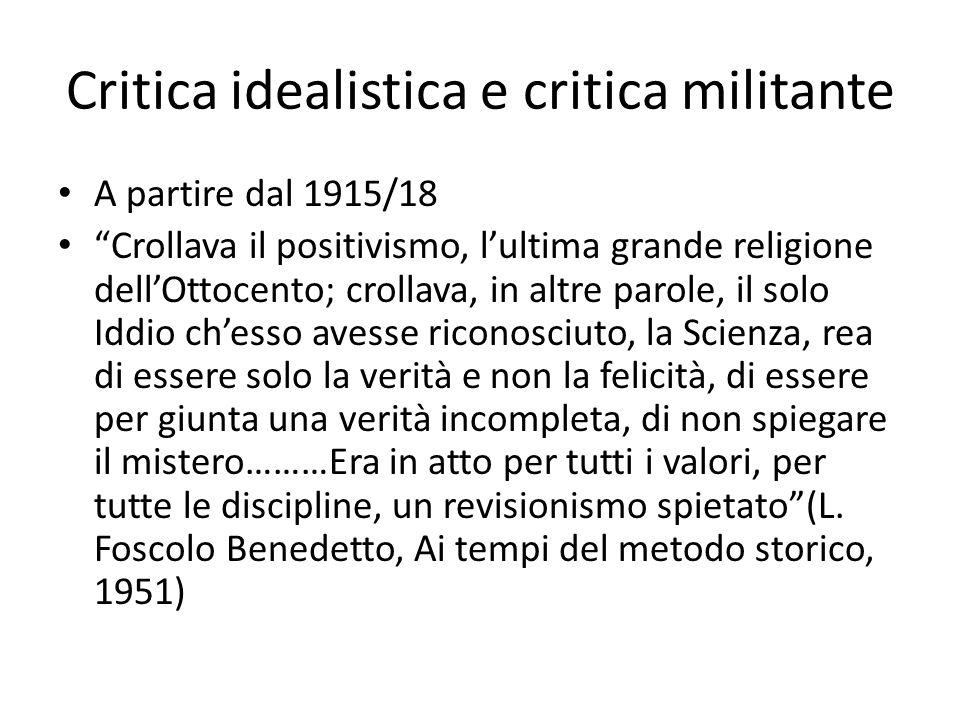 Critica idealistica e critica militante