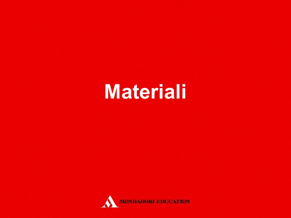 Materiali *