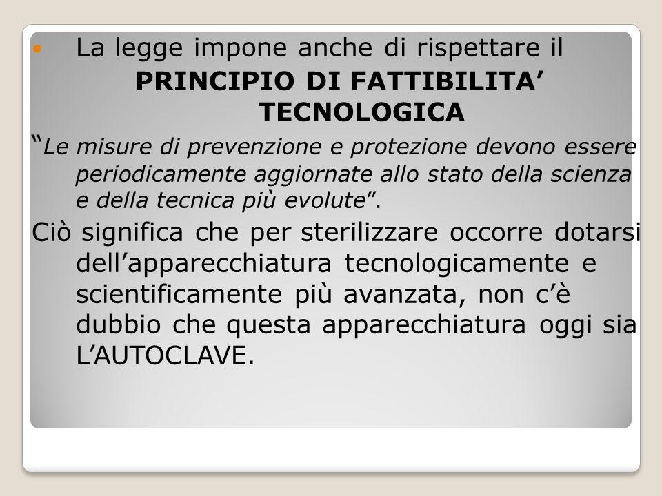 PRINCIPIO DI FATTIBILITA' TECNOLOGICA