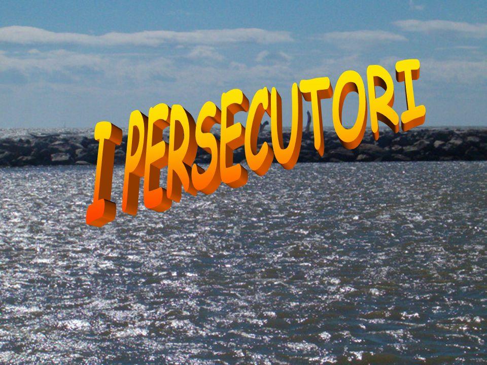 I PERSECUTORI