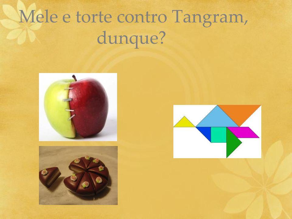 Mele e torte contro Tangram, dunque