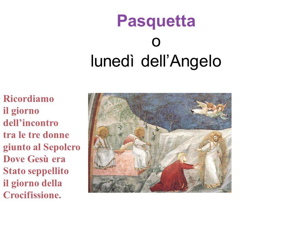 Pasquetta o lunedì dell'Angelo
