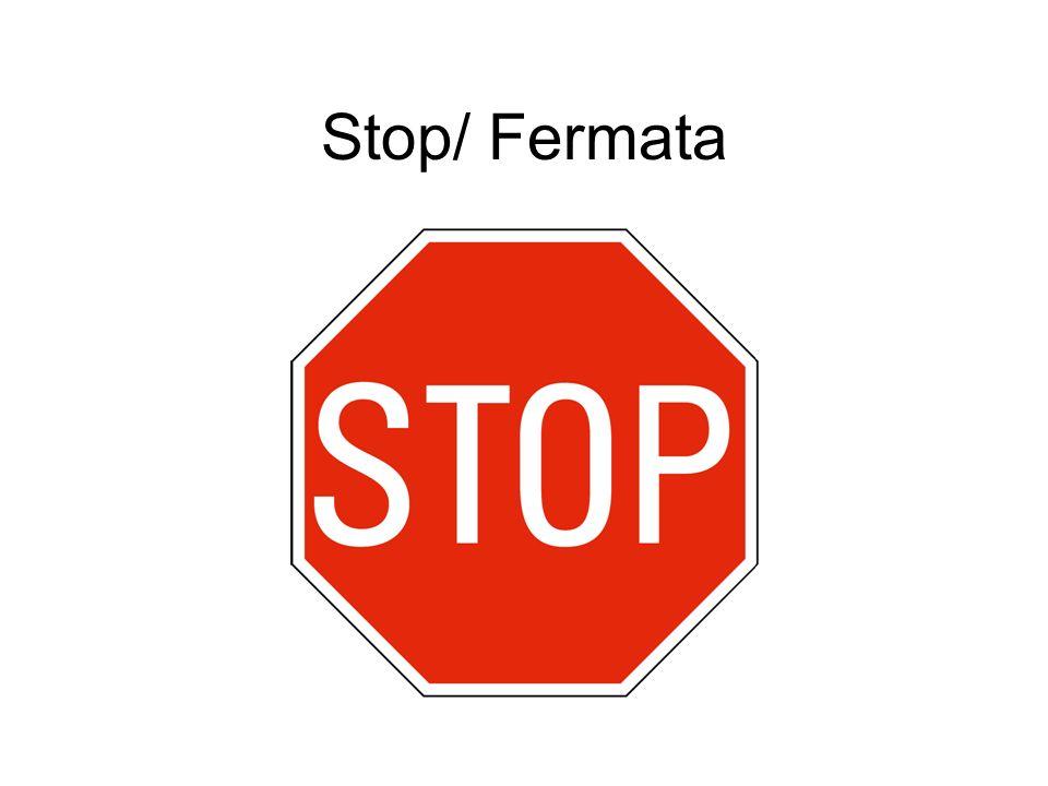 Stop/ Fermata