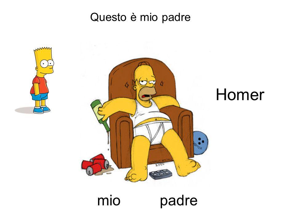 Questo è mio padre Homer mio padre