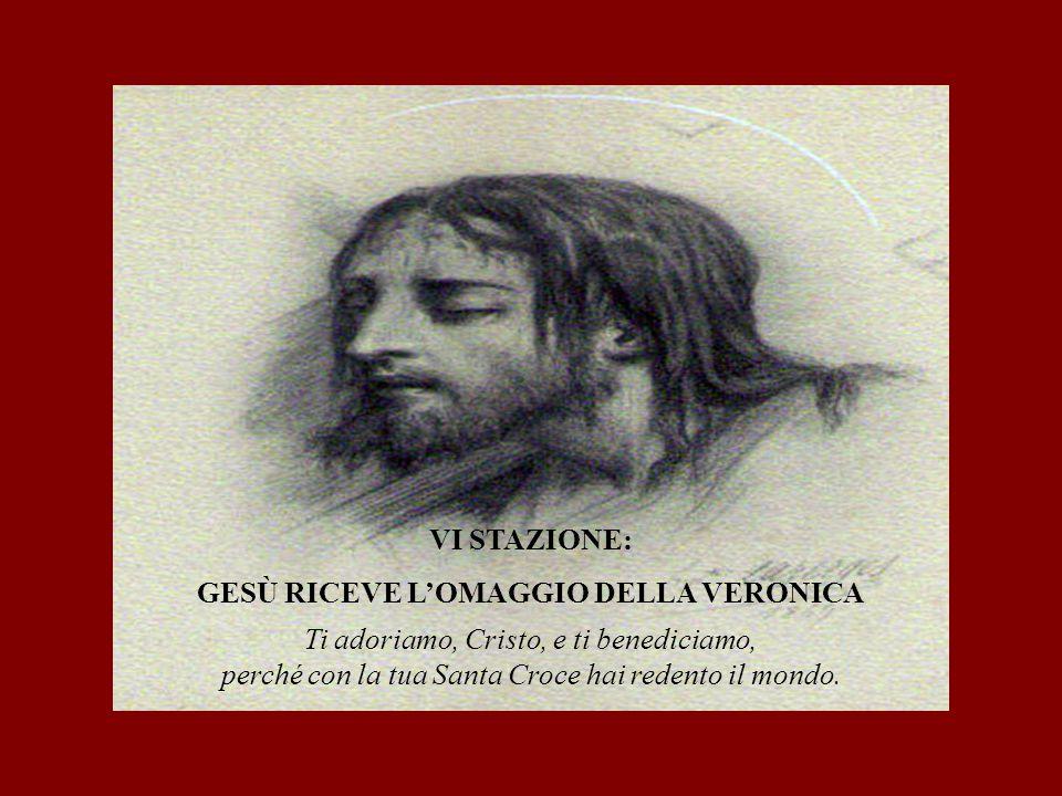 GESÙ RICEVE L'OMAGGIO DELLA VERONICA