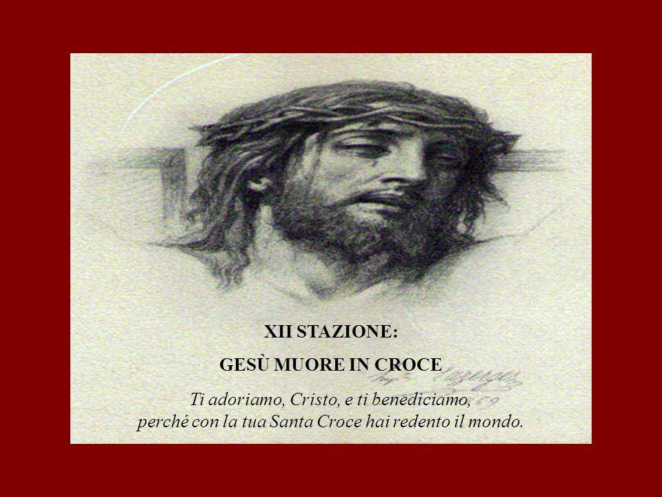 XII STAZIONE: GESÙ MUORE IN CROCE