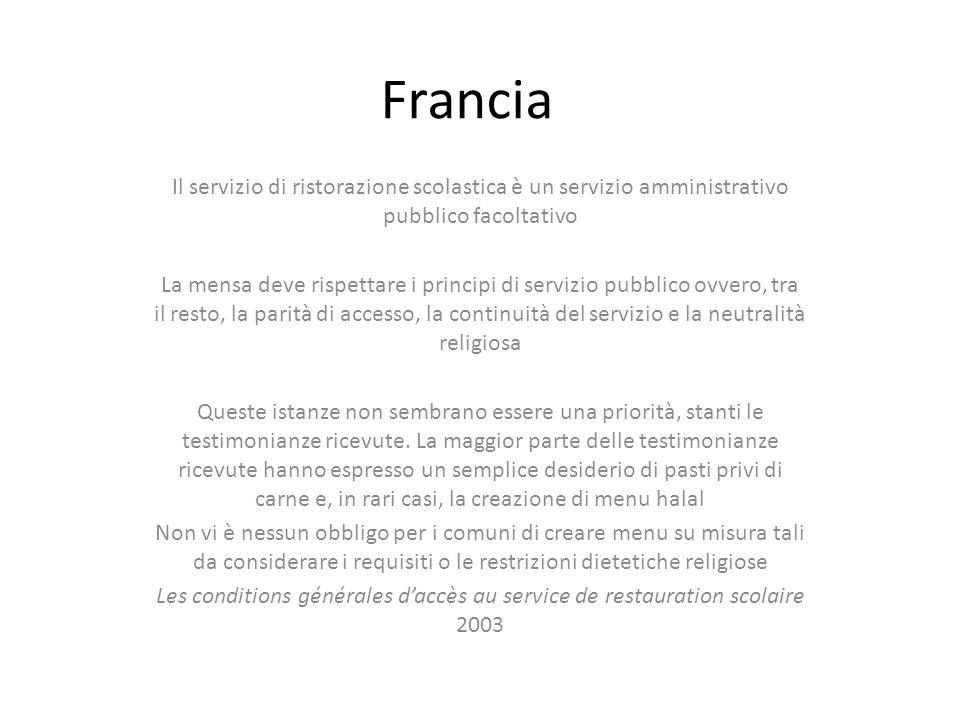 Francia Il servizio di ristorazione scolastica è un servizio amministrativo pubblico facoltativo.