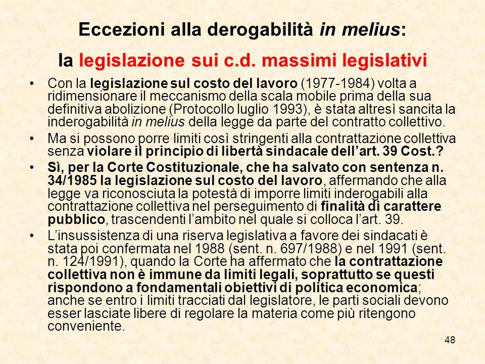 Eccezioni alla derogabilità in melius: