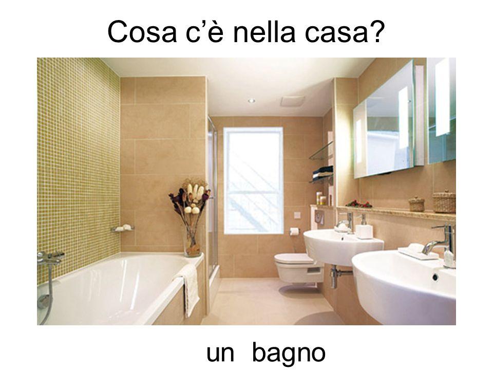 Cosa c'è nella casa un bagno