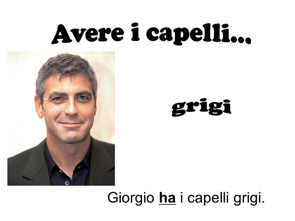 Giorgio ha i capelli grigi.