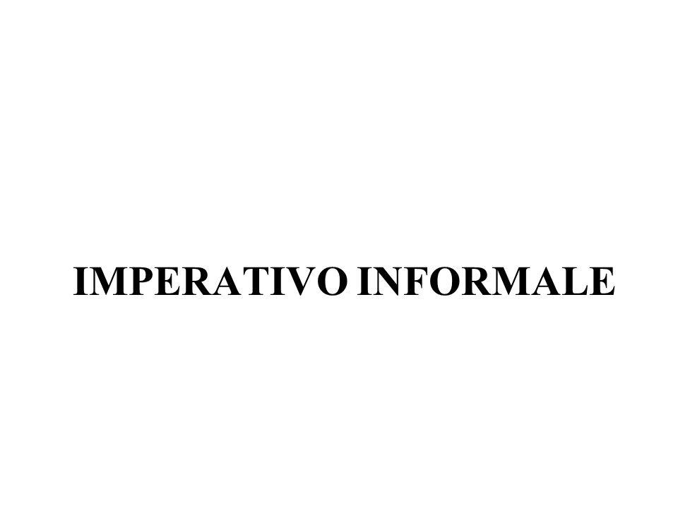 IMPERATIVO INFORMALE