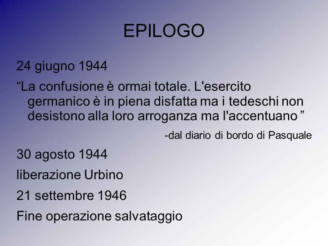 EPILOGO 24 giugno 1944.