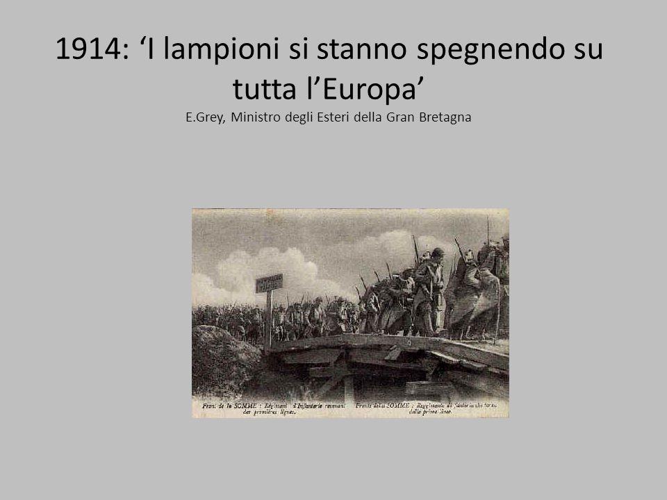 1914: 'I lampioni si stanno spegnendo su tutta l'Europa' E