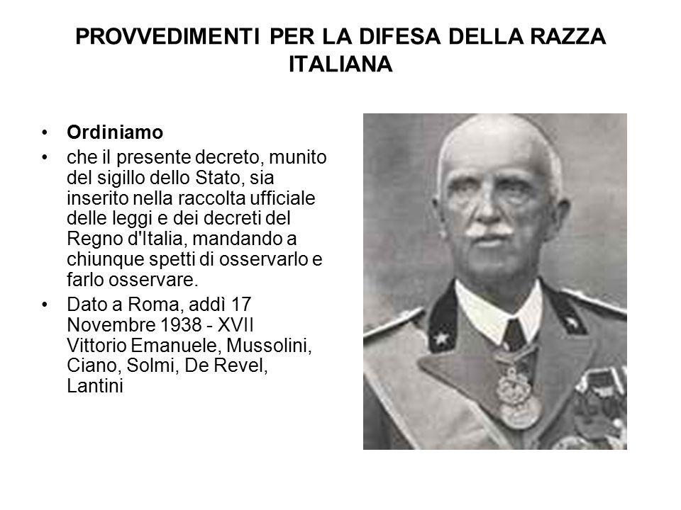 PROVVEDIMENTI PER LA DIFESA DELLA RAZZA ITALIANA