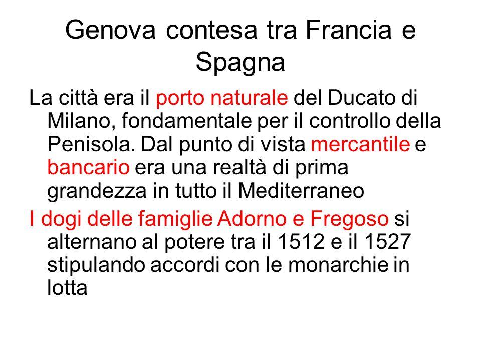Genova contesa tra Francia e Spagna