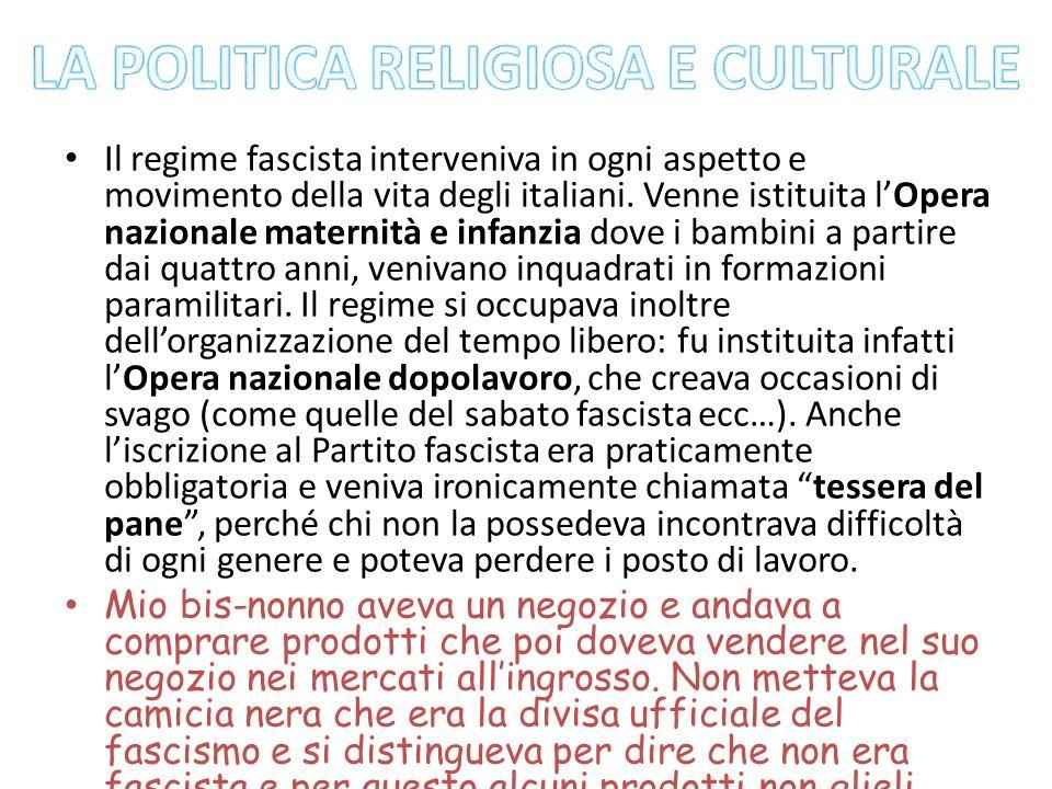 LA POLITICA RELIGIOSA E CULTURALE