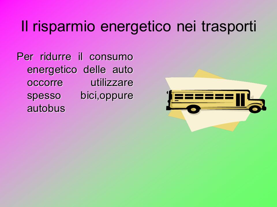Il risparmio energetico nei trasporti