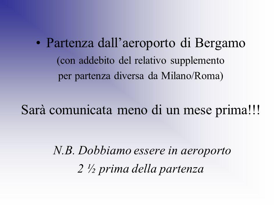 Partenza dall'aeroporto di Bergamo