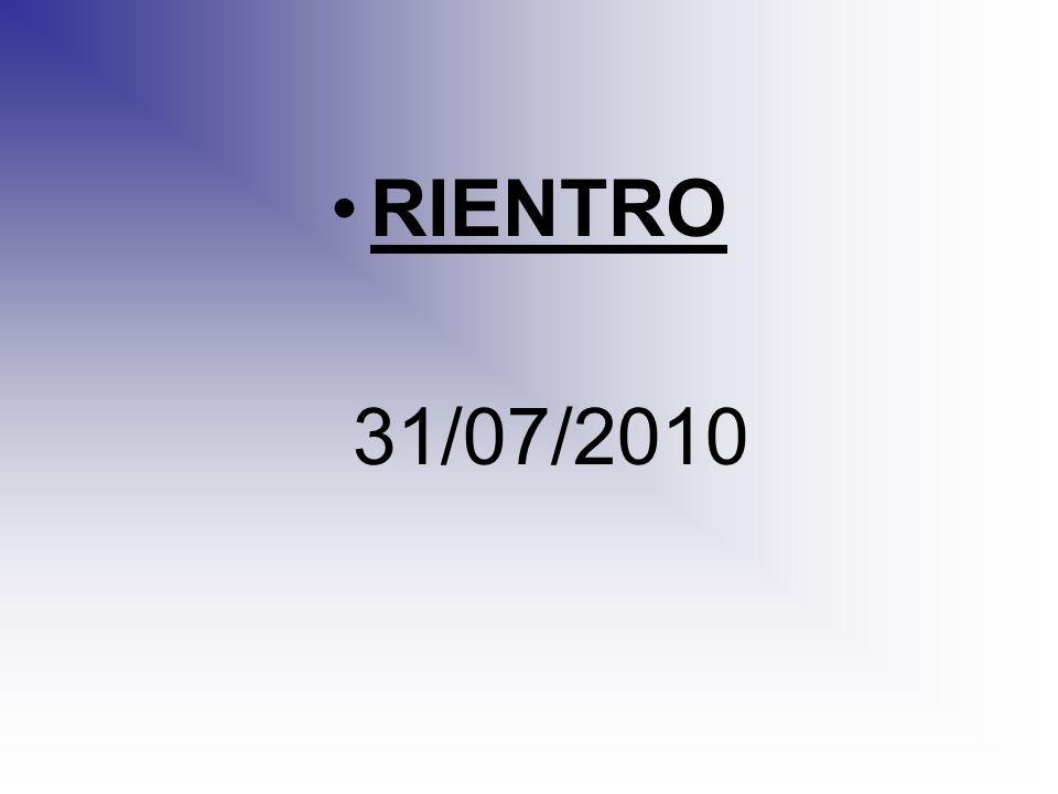 RIENTRO 31/07/2010