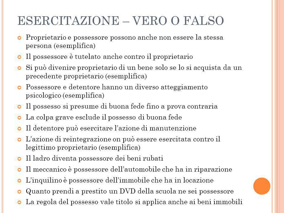 ESERCITAZIONE – VERO O FALSO