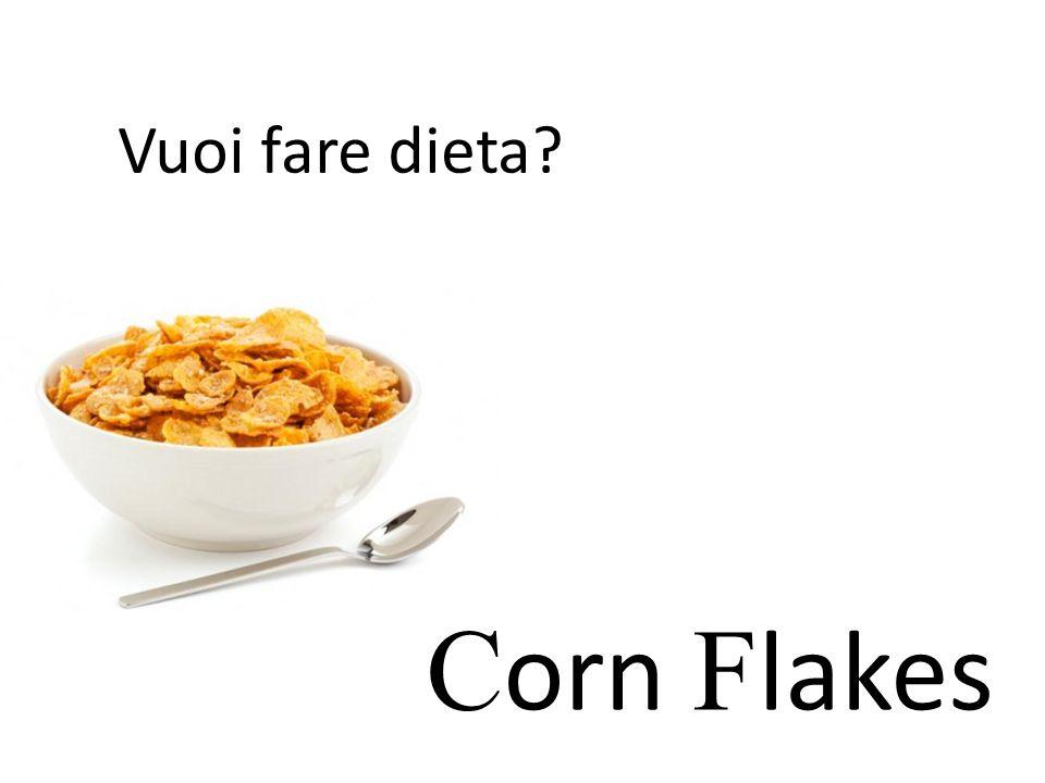 Vuoi fare dieta Corn Flakes