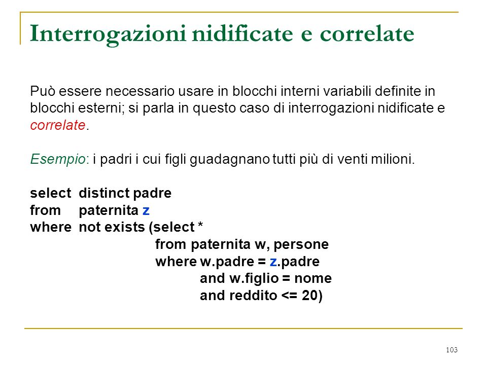 Interrogazioni nidificate e correlate