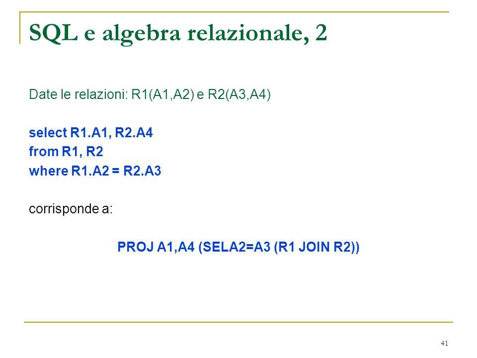 SQL e algebra relazionale, 2