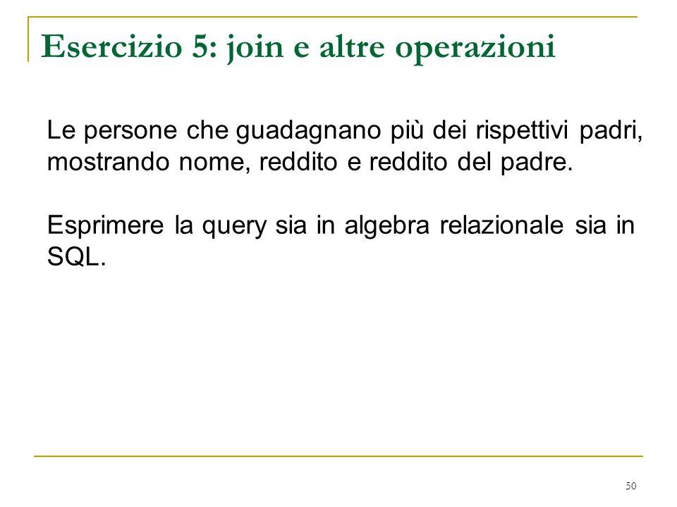 Esercizio 5: join e altre operazioni