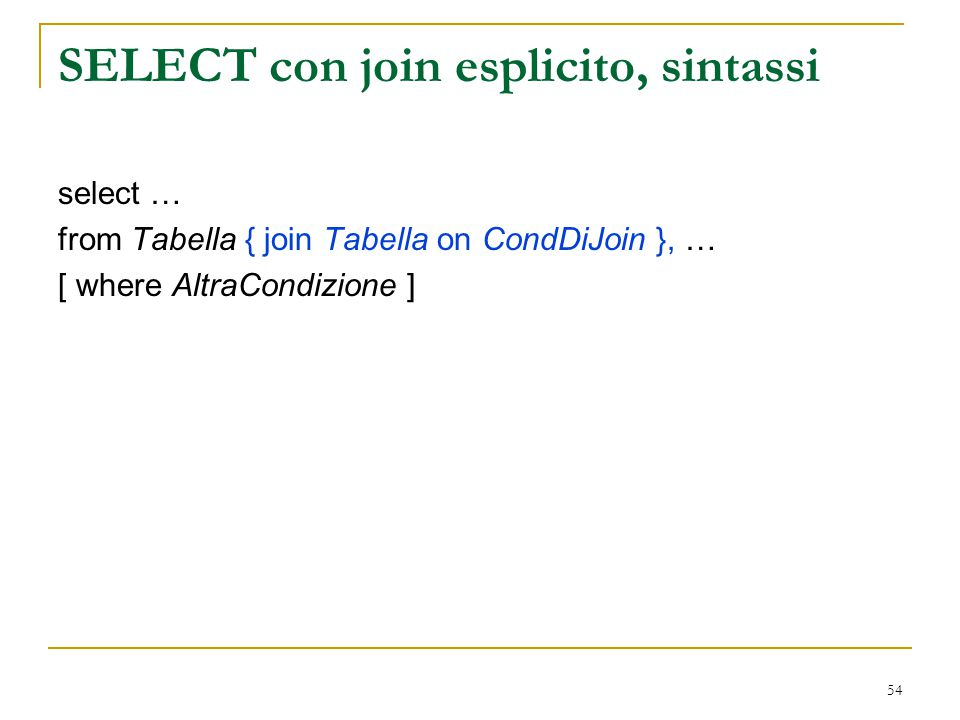 SELECT con join esplicito, sintassi
