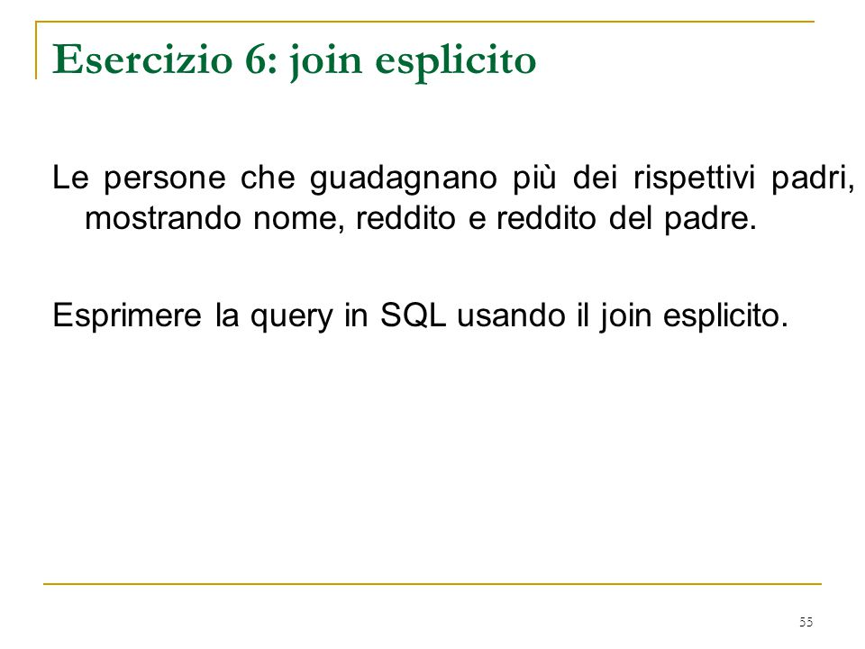 Esercizio 6: join esplicito