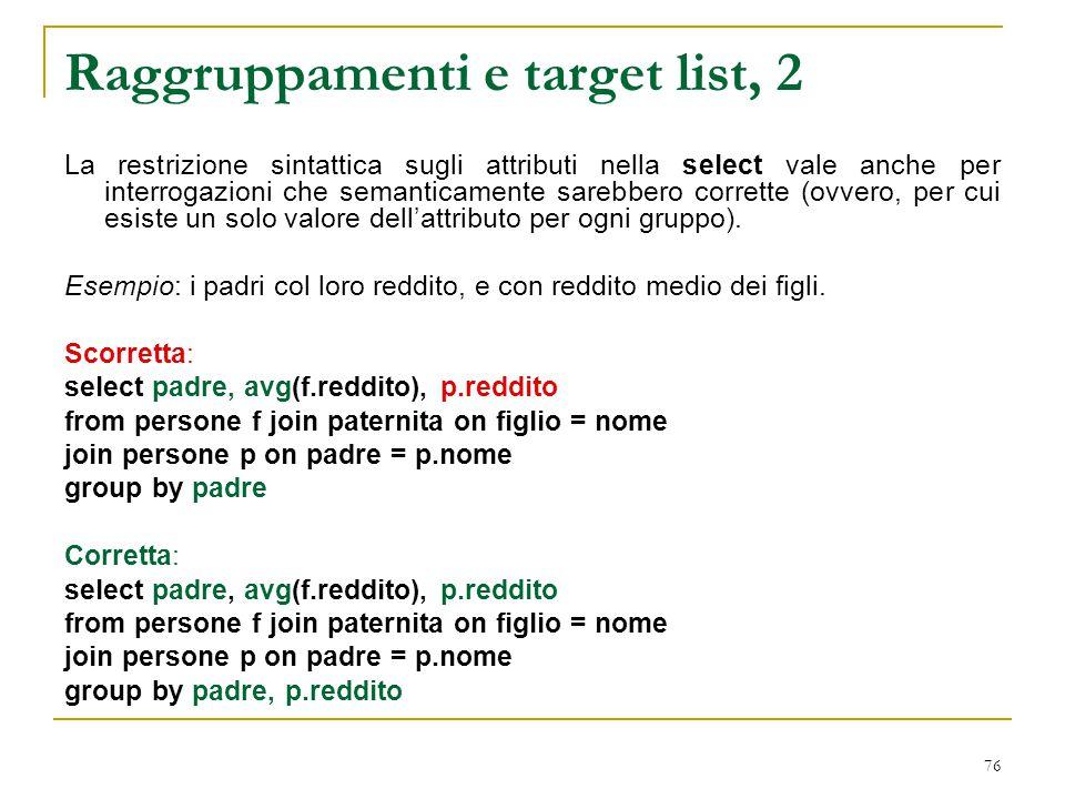 Raggruppamenti e target list, 2