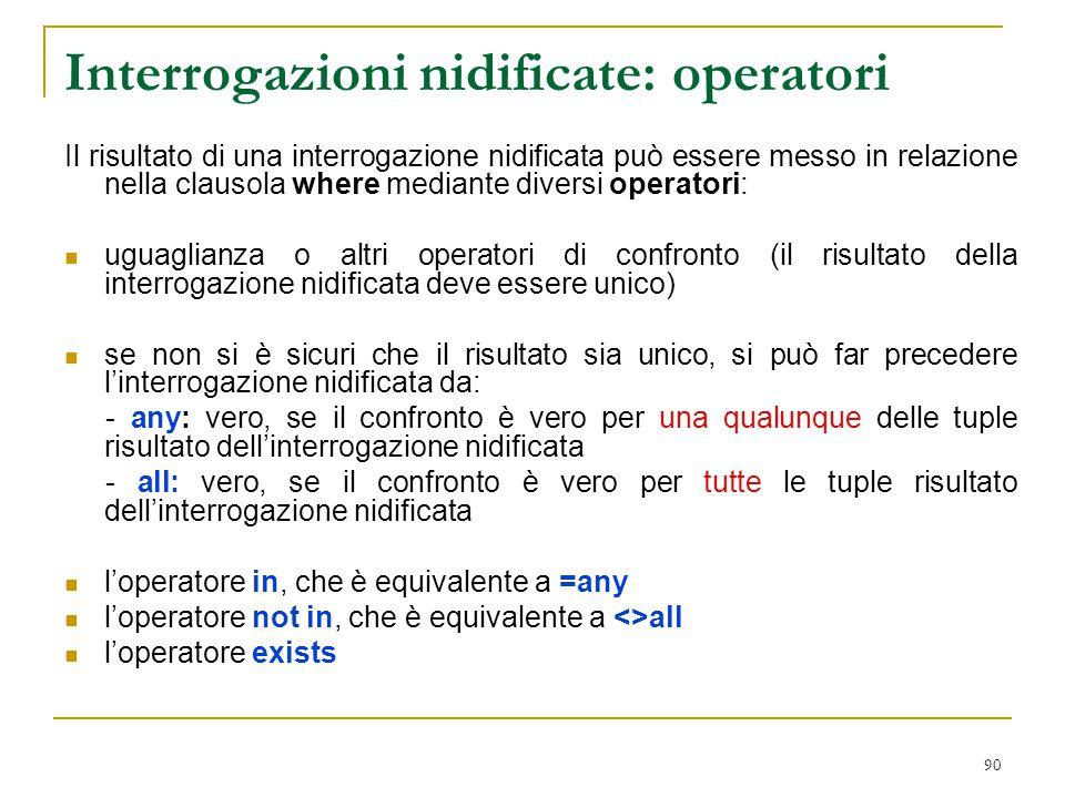 Interrogazioni nidificate: operatori